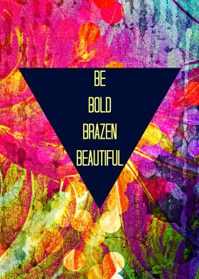 bold-brazen-beautiful